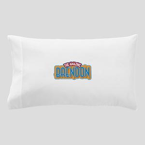 The Amazing Brendon Pillow Case
