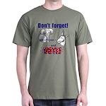 Don't Forget to Vote! Dark T-Shirt