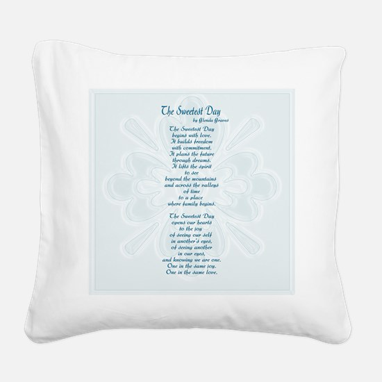 Sweetest Day Poem Square Canvas Pillow