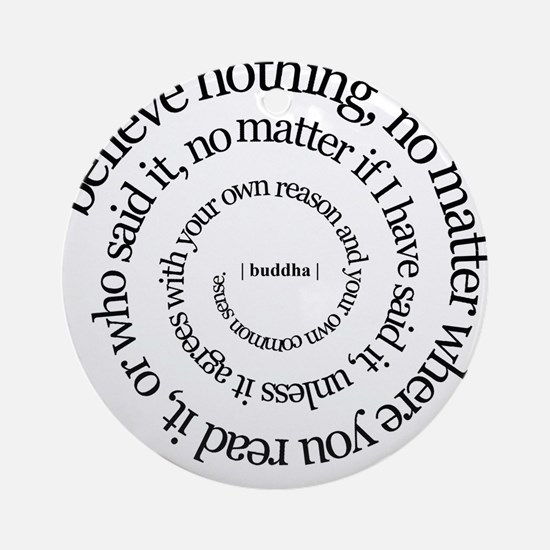 buddha quote Ornament (Round)