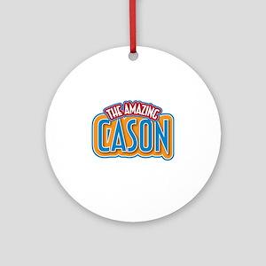 The Amazing Cason Ornament (Round)