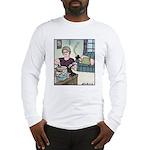 No more Butt-crack Long Sleeve T-Shirt