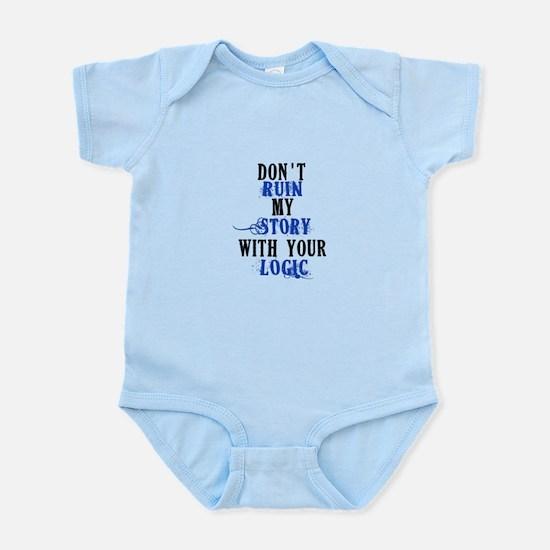 Don't Ruin My Story (v2) Infant Bodysuit