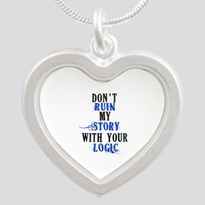 Don't Ruin My Story (v2) Silver Heart Necklace