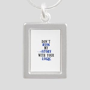 Don't Ruin My Story (v2) Silver Portrait Necklace
