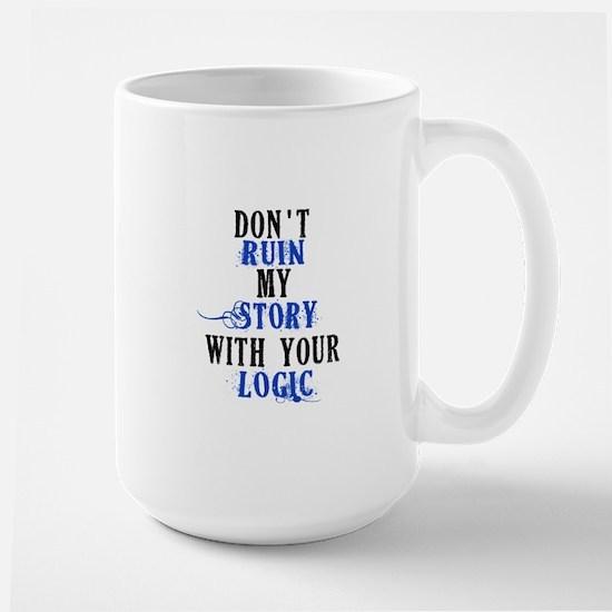 Don't Ruin My Story (v2) Large Mug
