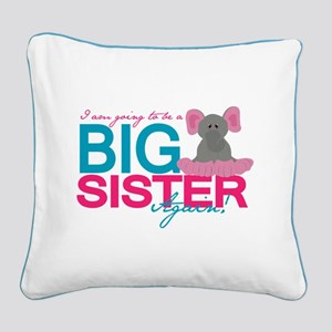 Big Sister Again Square Canvas Pillow