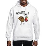 Gobble This Hooded Sweatshirt