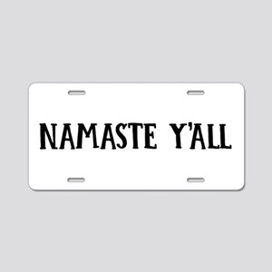 Namaste Y'all Aluminum License Plate