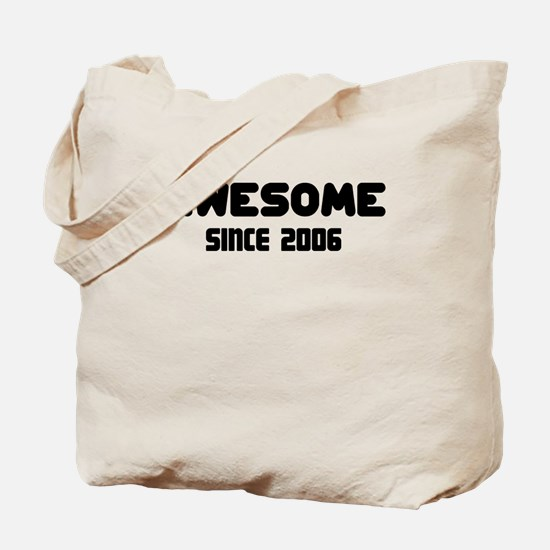 AWESOME SINCE 2006 Tote Bag