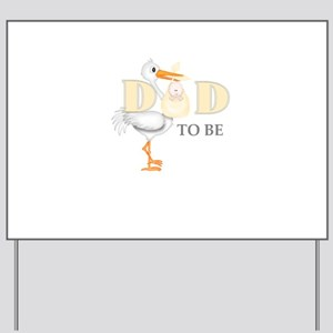 DAD TO BE STORK Yard Sign