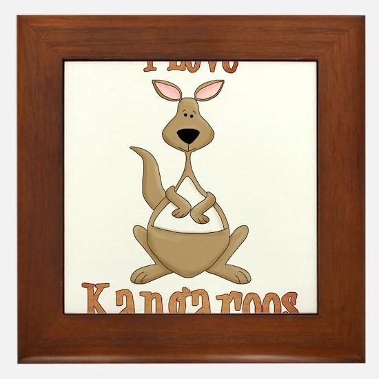 i love kangaroos Framed Tile