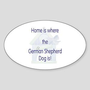 Home...German Shepherd Dog is Oval Sticker