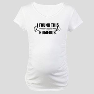 The funny bone. Maternity T-Shirt