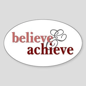 Believe & Achieve Oval Sticker