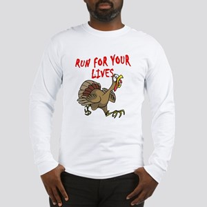 RUN FOR YOUR LIVES TURKEY Long Sleeve T-Shirt