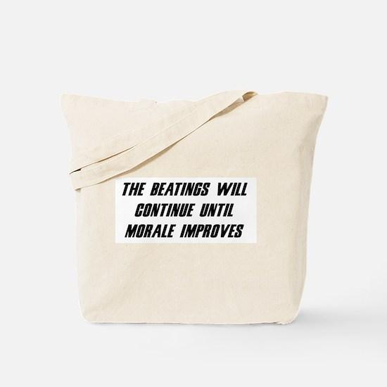 Morale Beatings Tote Bag