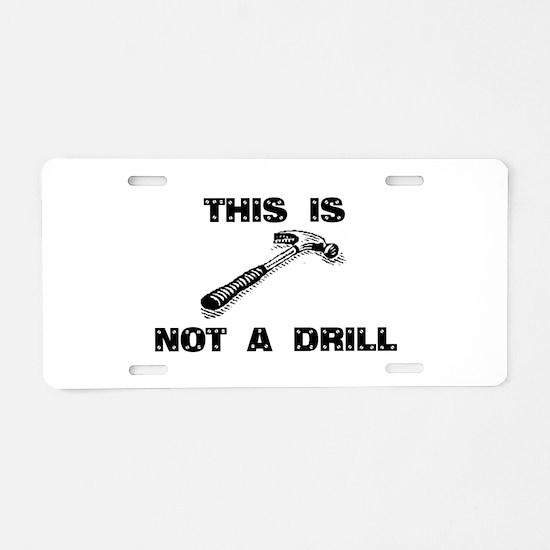Funny Drilling Aluminum License Plate