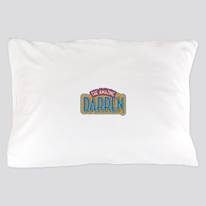 The Amazing Darren Pillow Case