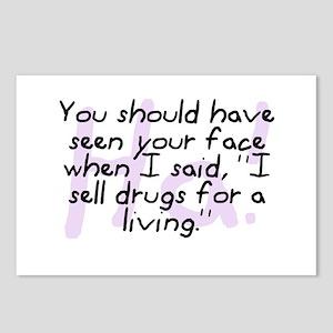 """I Sell Drugs For A Living"" Postcards (Pkg of 8)"