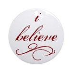 I Believe (fancy) Ornament (Round)