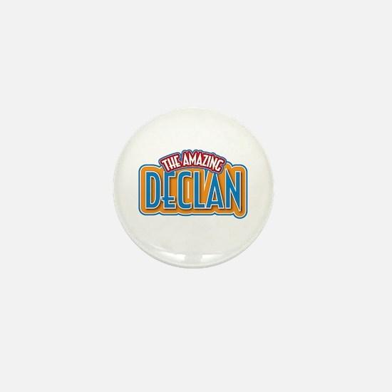 The Amazing Declan Mini Button
