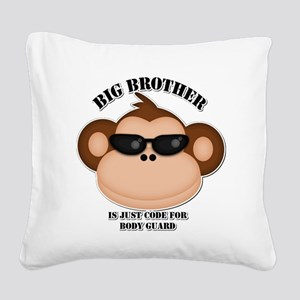 big brother body guard monkey Square Canvas Pillow