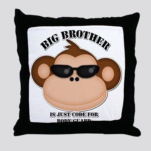 big brother body guard monkey Throw Pillow