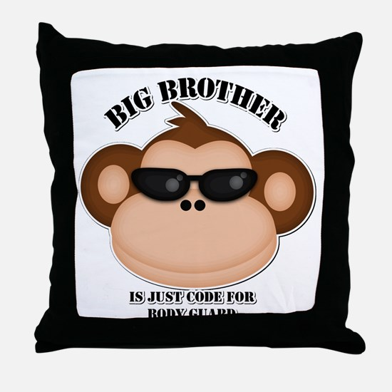 big brother body guard monkey Throw Pillow