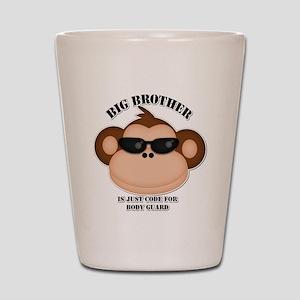big brother body guard monkey Shot Glass