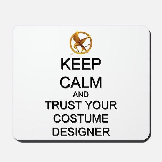 Keep Calm Costume Designer Hunger Games Mousepad