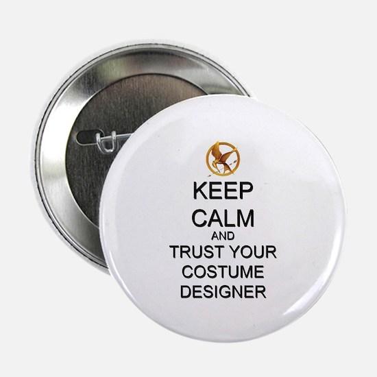 """Keep Calm Costume Designer Hunger Games 2.25"""" Butt"""