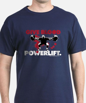 GIVE BLOOD. POWERLIFT. Royal T-Shirt