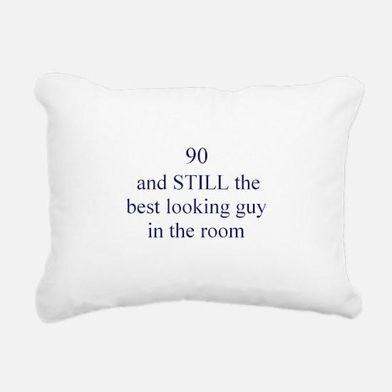 90 still best looking 1 Rectangular Canvas Pillow
