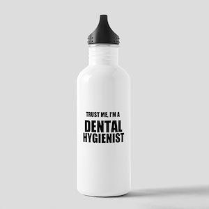 Trust Me, Im A Dental Hygienist Water Bottle