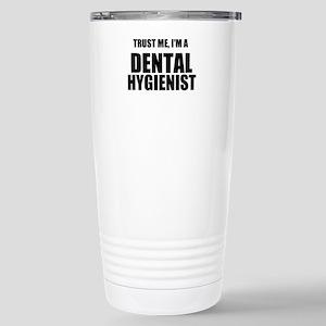 Trust Me, Im A Dental Hygienist Travel Mug