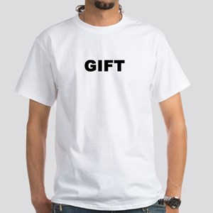 The Perfect Gift White T-Shirt