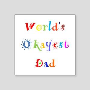 World's Okayest Dad Sticker