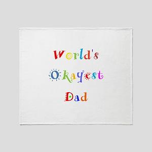 World's Okayest Dad Throw Blanket