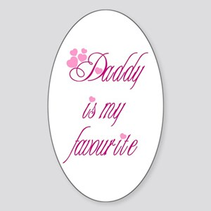 Daddy is my favourite Oval Sticker