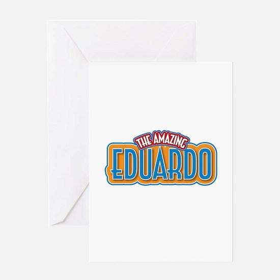 The Amazing Eduardo Greeting Card