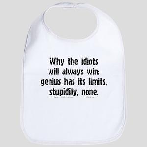 Idiots Win... Bib