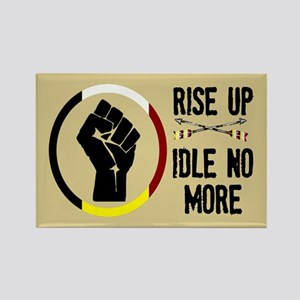 Rise Up - Idle No More Rectangle Magnet