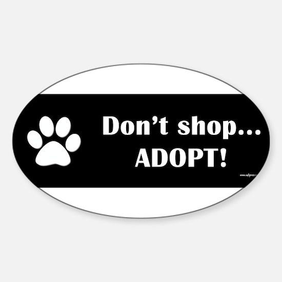 Dont-Shop-Adopt Decal