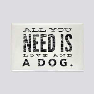 All You Need is Love and a Dog Magnets