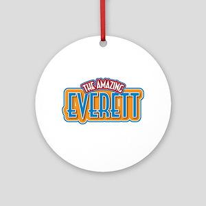 The Amazing Everett Ornament (Round)