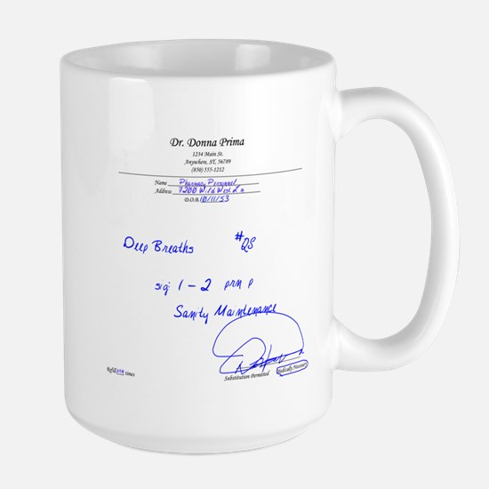 Prescription for Sanity Large Mug