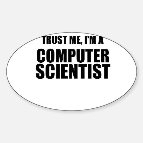 Trust Me, Im A Computer Scientist Decal