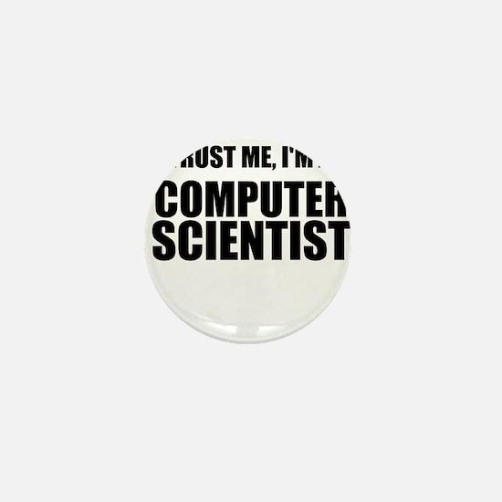 Trust Me, Im A Computer Scientist Mini Button