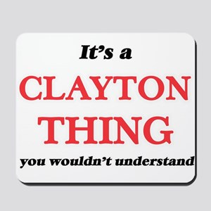It's a Clayton thing, you wouldn&#39 Mousepad